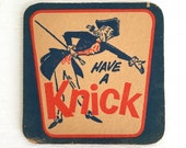 Have A Knick Antique Knickerbocker beer coaster