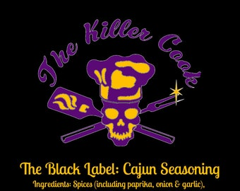 The Black Label: Cajun Seasoning by The Killer Cook