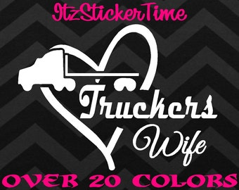 db9dd7b76d Truckers Wife Decal Sticker High Quality Car Truck Phone Laptop Tablet Window  Glass Vehicle