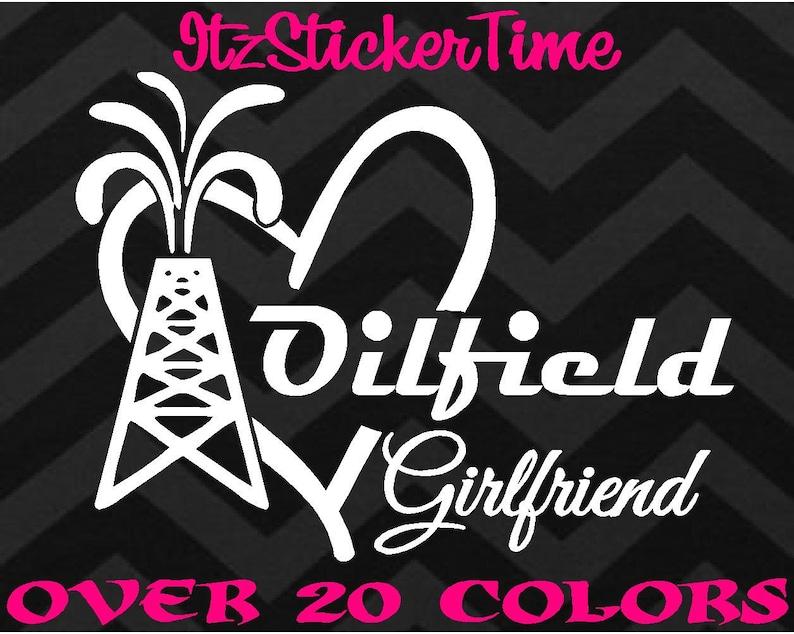 be28727b Oilfield Girlfriend Decal Sticker High Quality Car Truck Phone | Etsy