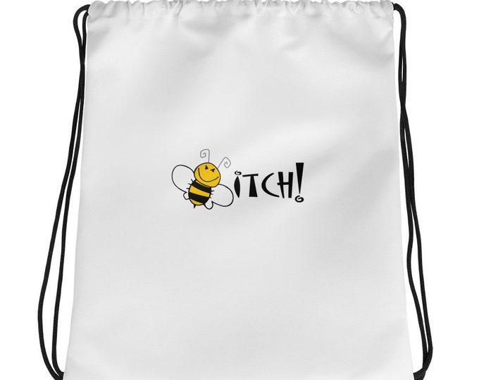 Bee Drawstring bag, Funny Sarcastic Novelty bag