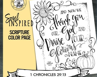 """Soul Inspired - Scripture Color Page/Print """"1 Chronicles 29:13"""", thanks - digital download"""