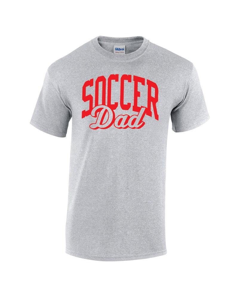 6200011d Soccer Dad Shirt Soccer Dad T-Shirt Soccer Dad Gift Soccer | Etsy