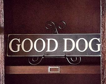 Good Dog Home Decor Sign Wall Themed