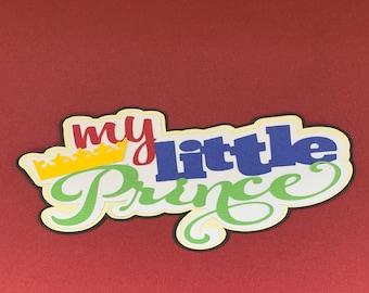 My Little Prince /& Frog 4 x 7 Glitter Title Laser Die Cut Scrapbook Embellishment by SSC Designs original design by Miss Kate Cuttables