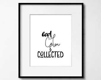 Cool Calm Collected Etsy