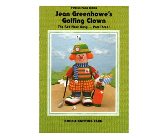 Jean Greenhowe's Golfing Clown - The Red Nose Gang Part Three, Soft Cover Book, Colour Photos, 12 pages