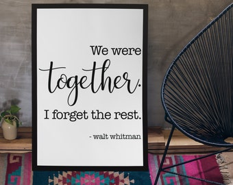 Walt Whitman We Were Together Poster