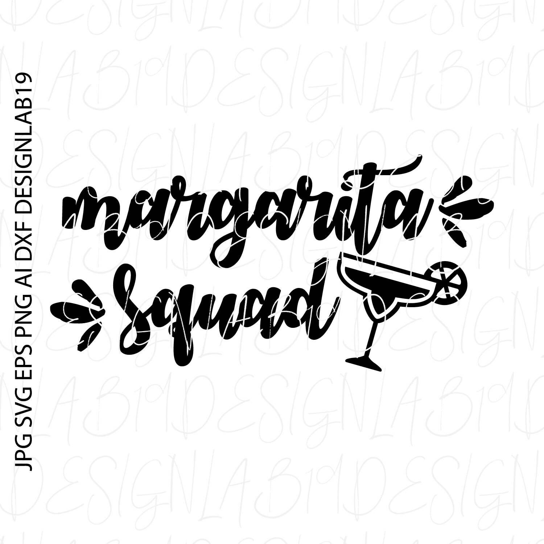 Margarita Squad Svg Tequila Cinco De Mayo Mexico Mexican Etsy