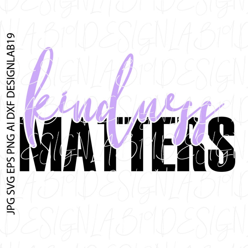 kindness matters nice sweet generous thank you peace best friend forgive bullying thoughtful get well soon helpful work autism awareness png