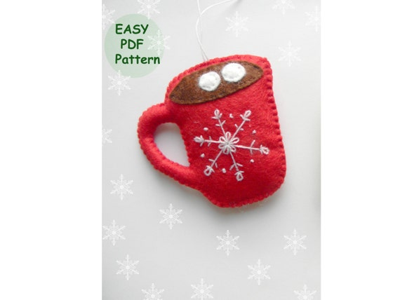 Pdf Pattern Felt Christmas Ornaments Pattern Cup Of Cocoa Etsy