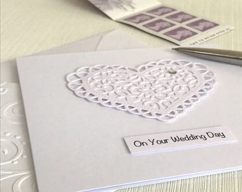 Wedding Day Card - Wedding Card - On Your Wedding Day - Handmade Greeting Card - 3D Heart -  Paper Lace Heart