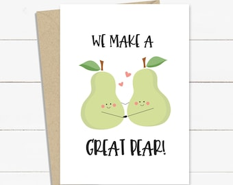 Kawaii Pears Printable Kawaii Fruit Love Greeting Card You/'re Pear-fect Valentine/'s Day Card Instant Download Cheesy Food Pun Card