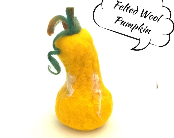 Gold Wool Pumpkin - Festive Table Decor - Yellow Needle Felted Pumpkin - Felted Wool Sculpture - Appreciation Gift - Hostess Gift