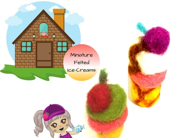Dolls House Miniature Ice Creams - Friendship Gift -  Miniature Wool Ice Creams -  Needle Felted Sculptures - Tiny Dolls House Decorations