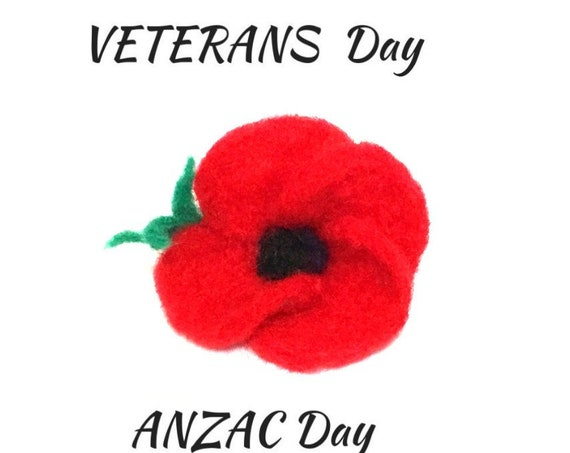 Veterans Day Poppy Brooch - Red Anzac Day Felted Poppy Pin - Wool Sculptured Poppy - Needle felted Lapel Pin - Memorial Pin - Red Lapel Pin