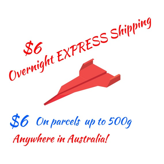 Ready to Ship - Overnight EXPRESS Shipping - Anywhere in Australia - Last Minute Hurry - Everything is Ready to Ship EXPRESS!