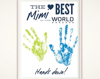 Mimi Gift - PRINTABLE Mimi Sign, Gift for Mimi From Grandkids, Personalized Best Mimi Ever, Mimi and Papa, Mother in Law Gift, DIY Handprint