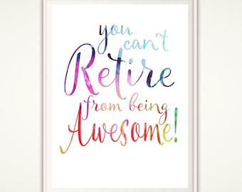 Nurse Retirement Gift - Retirement Quotes, PRINTABLE Retirement Sign, Retirement Decorations, Teacher Retirement, Retirement Gifts, Party