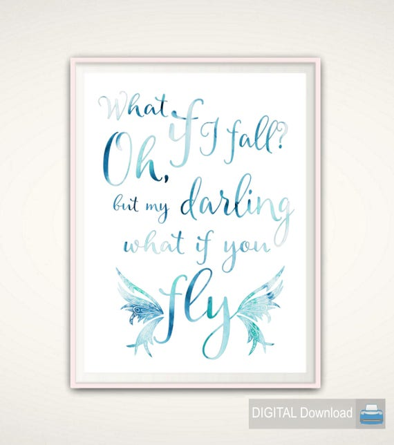 What If I Fall Oh My Darling What If You Fly Erin Hanson Etsy