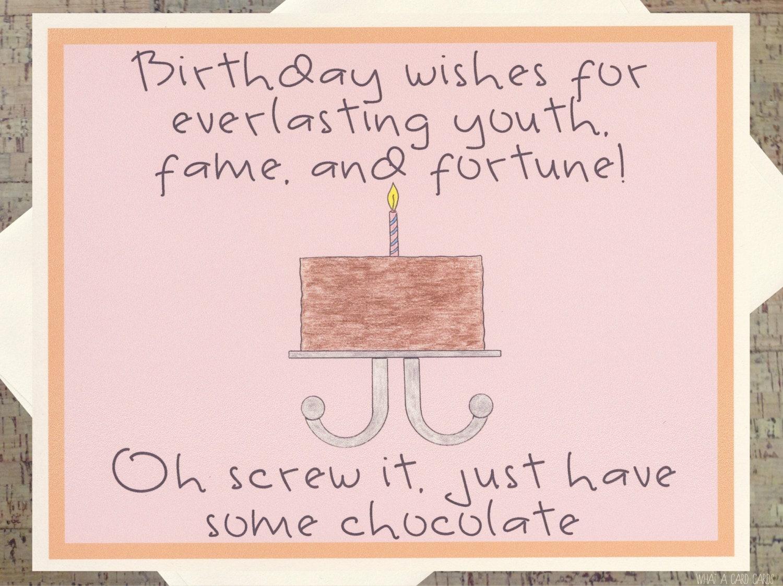 Funny Birthday Card Cake Chocolate Sarcastic Lover Friend