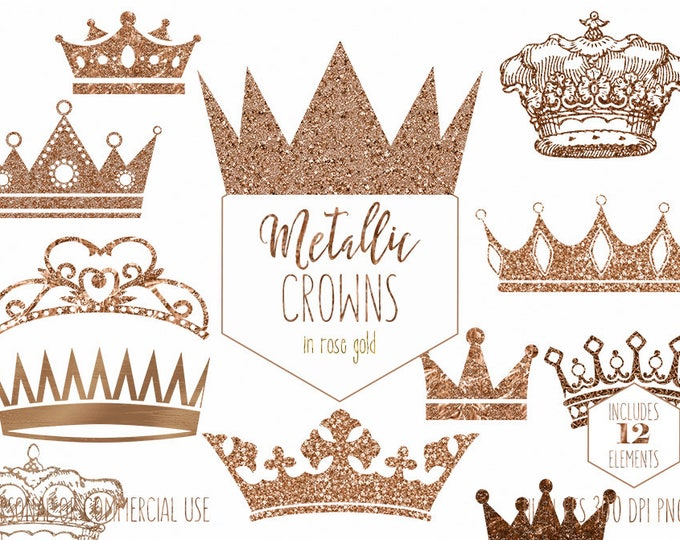 ROSE GOLD CROWN Clipart for Commercial Use Clip Art Antique Vintage Crowns Metallic Glitter Foil Princess Prince King Queen Digital Graphics