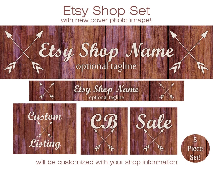 WOOD & ARROWS Etsy Shop Set- Choose Your Font- Cover Photo Banner Icon Chic Modern Barn Wood Business Branding Tribal Premade Shop Set
