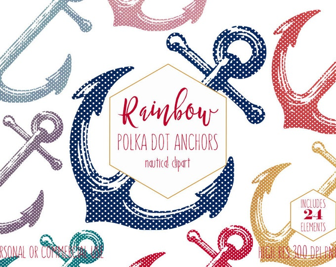 POLKA DOT ANCHOR Clipart for Commercial Use Nautical Planner Clip Art for Kids Beach Decor Ship Anchor Image Rainbow Colors Digital Graphics