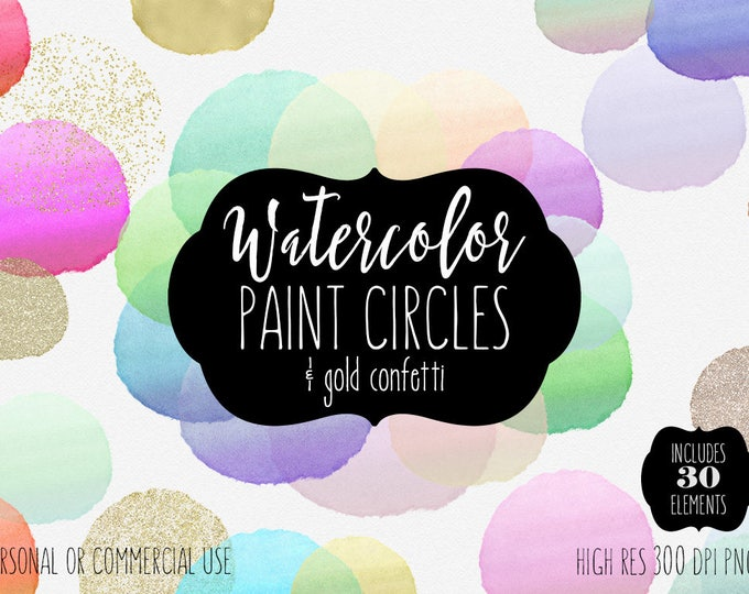 GOLD CONFETTI & WATERCOLOR Circles Clipart Commercial Use 30 Watercolor Texture Paint Circles Gold Paint Watercolor Brush Strokes Clip Art