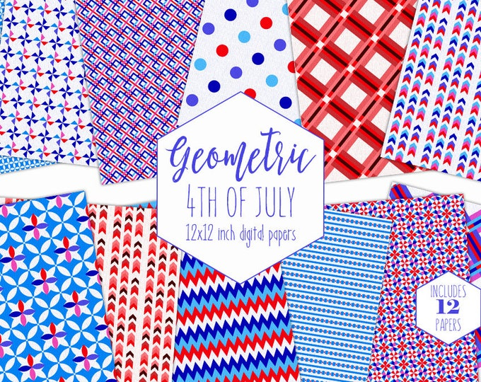 4TH OF JULY Digital Paper Pack Commercial Use Geometric Backgrounds American Flag Red White Blue Scrapbook Paper Arrow Plaid Stripe Patterns