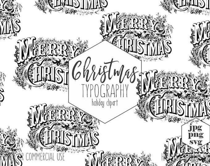 MERRY CHRISTMAS TYPOGRAPHY Clipart for Commercial Use Vintage Holiday Clip Art Christmas Word Art Invitation Digital Vector Graphics Svg