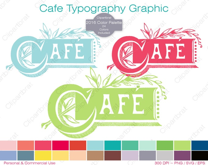 CAFE TYPOGRAPHY Clipart Commercial Use Clipart Restaurant Graphic 2016 Color Palette 24 Colors Cafe Text Vector Graphic Stamp Png Eps Svg