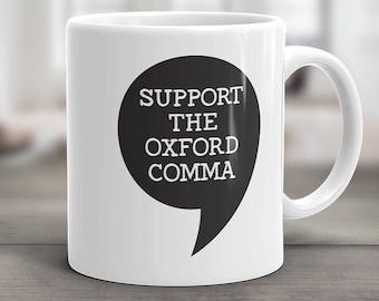 Support The Oxford Comma, Coffee Mug, Editor Gift, Grammar Police, Serial Comma, Desk Decor, English Teacher Gift, Funny Grammar Quote