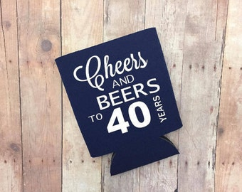 Cheers & Beers To 40 Years Can Cooler -  Milestone Can Cooler, Funny Beer Can Cooler, Gift, 40th Birthday