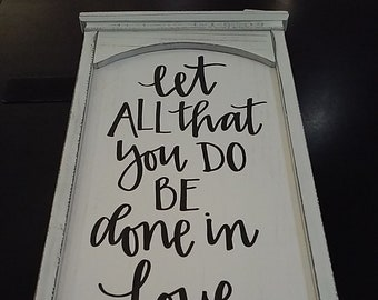 Let All That You Do Be Done in Love - Wall Decor