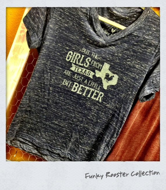 But the girls from Texas Super Soft Vneck Tee