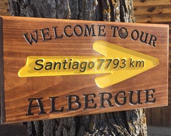 Albergue / Kilometers to Santiago Sign