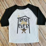 Best Day Ever - Baby Jesus - Christmas Baseball Shirt - Toddler Shirt - Baby Bodysuit
