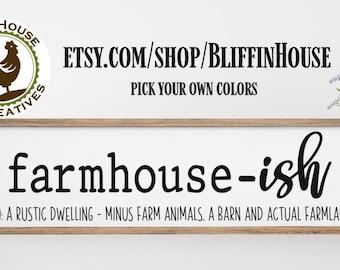 Rustic Farmhouse-ish Sign | Farmhouse Decor | Wood Framed Farmhouse Sign | Large Farmhouse Sign | Farmhouse Style Sign | Country Decor