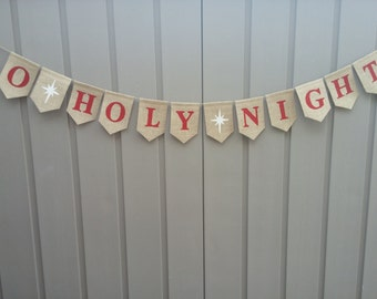 Christmas Decor, O Holy Night Banner, Christmas Burlap Banner, Rustic Christmas, Christmas Bunting, Holiday Decor, Burlap Bunting Garland