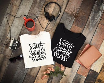 Sweet Southern Mess,Country, Country Girls, Shirt, Tank top, Apron, Decal, Hat, Concert shirt, Southern Tee, Country Song