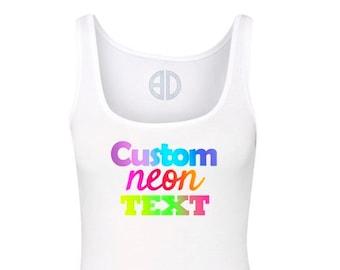 000f2b96881d5c Custom Neon shirt Fluorescent multicolor text tank top tee