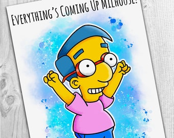Everything's Coming Up Milhouse! A6 Greeting Card