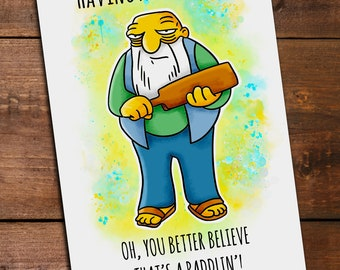 The Simpsons: Jasper. That's a Paddlin. A6 Greeting Card