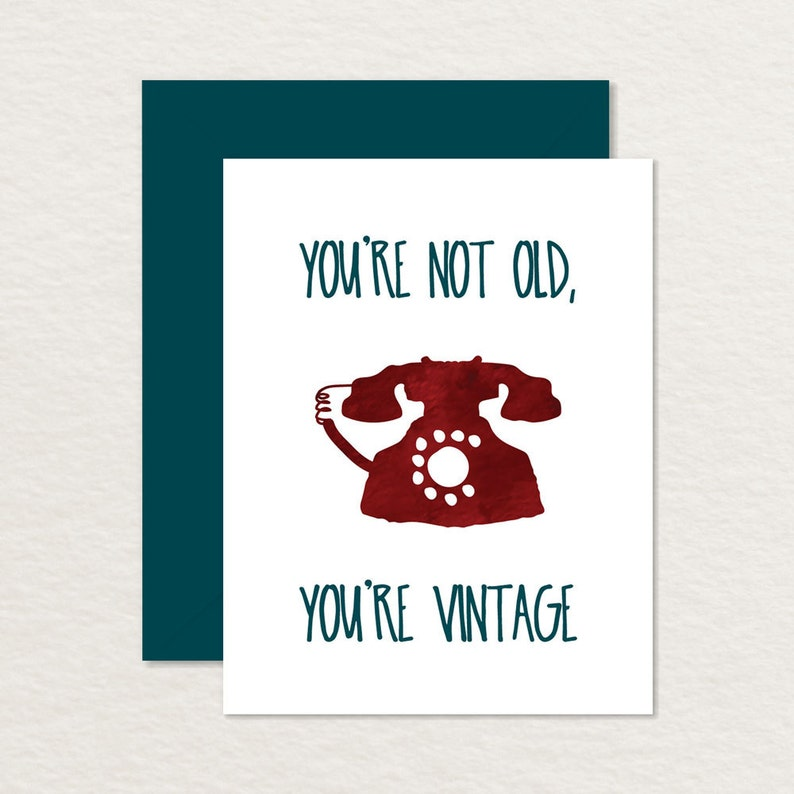 photo relating to Funny Birthday Card Printable named Printable Birthday Card A2 / Humorous Birthday Card / Earlier mentioned the Hill Card / Youre Not Aged, Youre Traditional / Watercolor Rotary Cellphone