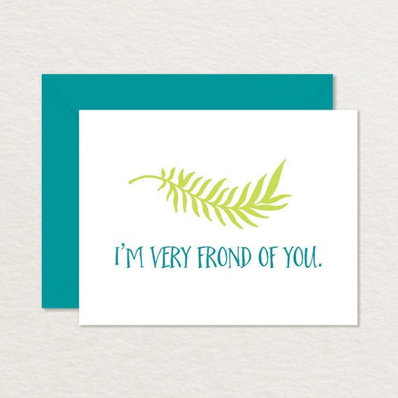 image about Printable Love Cards named Printable Enjoy Card / Foolish Partnership Card / Pun Card / Im Pretty Frond of Yourself A2 Printable Greeting Card / Printable Friendship Card