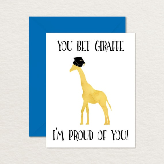 graphic regarding Printable Grad Cards identify Amusing Commencement Card / Printable Commencement Card / Humorous Congratulations / Your self Wager Giraffe Im Happy A2 / Humorous Card for Grad / Congrats
