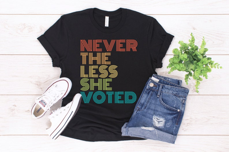 dd9e7058 Retro Feminist T-Shirt / Nevertheless She Voted / Unisex | Etsy
