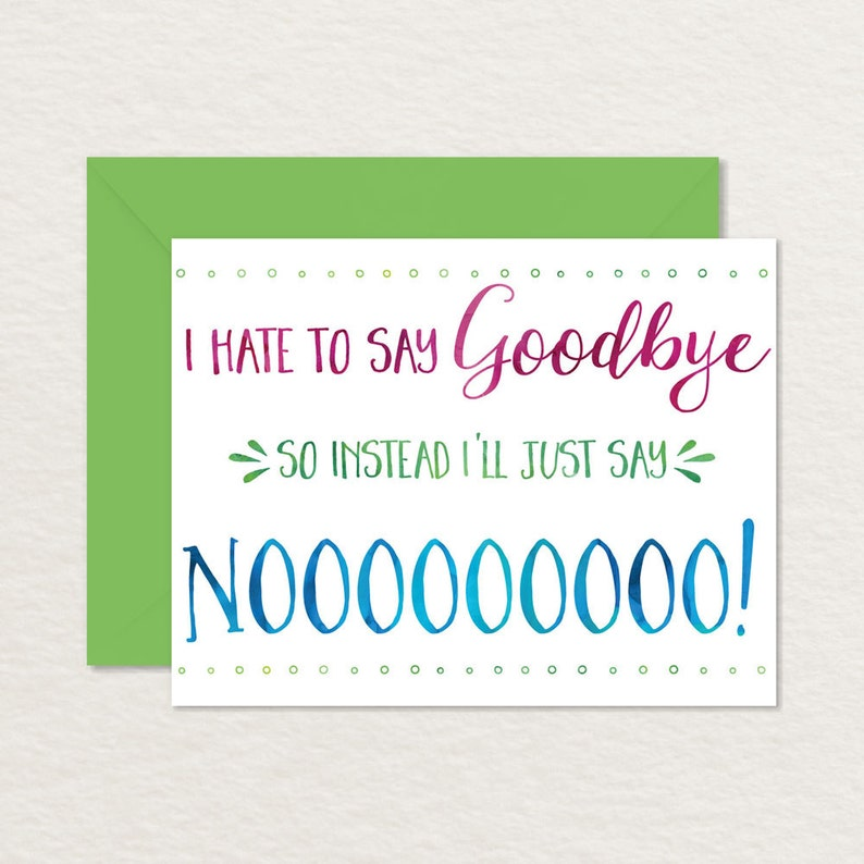 image about Printable Goodbye Cards referred to as Printable Goodbye Card / Amusing Goodbye Card / Printable Farewell Card / Say No toward Goodbye A2 / Going Card / Bon Voyage Card / Retirement