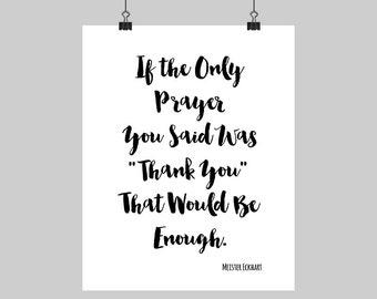 Digital Printable Meister Eckhart Quote Thank You Prayer Calligraphy Typography Print Black & White Spiritual Art 5X7 8X10 16X20 A4 Sizes